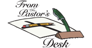 From the Pastor's Desk